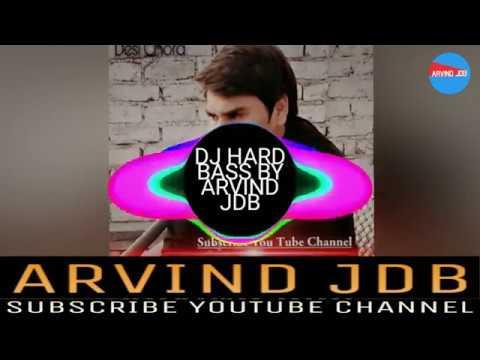 RADHE RADHE ASHOK CHAUTALA MIX SOUND CHECK DJ HARD BASS BY ARVIND JDB