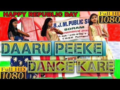 Daaru peeke dance kare || Aaja nachle || डोला रे डोला रे || Rani,priyanka and chinky || 2019