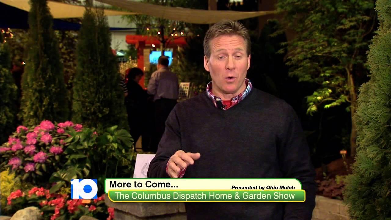 2015 Columbus Dispatch Home Garden Show Youtube