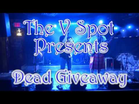 Dead Giveaway - The V Spot - Scranton, Pa. (Set 2) 10-6-17