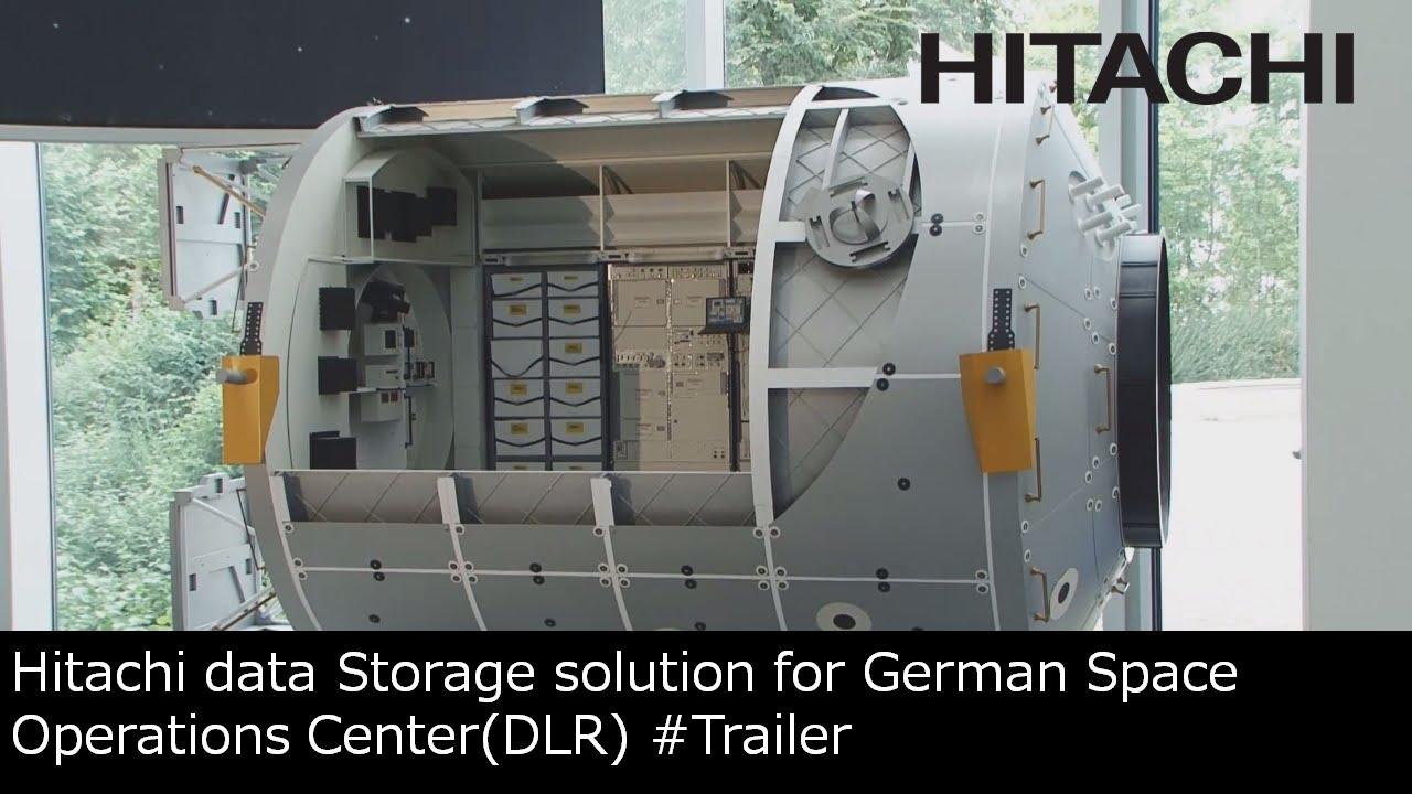 Trailer -Hitachi Data Storage Solution for German Space ...