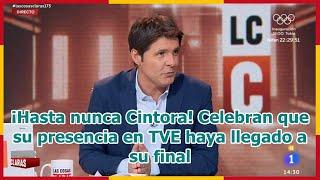 ¡Hasta nunca Cintora! Celebran que su presencia en TVE haya llegado a su final