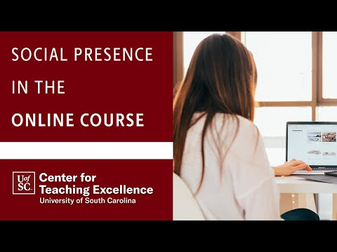 Social Presence in the Online Course