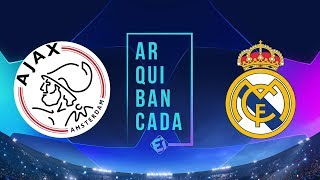 AJAX X REAL MADRID (NARRAÇÃO) | CHAMPIONS LEAGUE