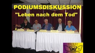 """Leben nach dem Tod Podiumsdiskussion - Kongress """"Spektrum der Spiritualität"""" 2017"""