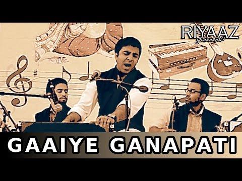 Gaaiye Ganpati   Ganesh Festival   Bhajan   Shiv   Jagjit Singh   Riyaaz Qawwali
