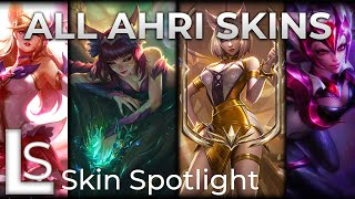 ALL AHRI SKINS - Skin Spotlight - League of Legends