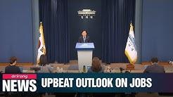 Blue House optimistic on Korea's employment situation