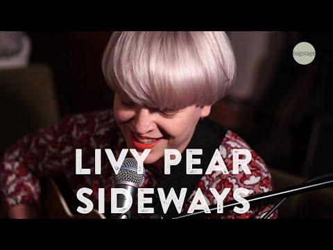 Livy Pear - Sideways (live@bagstage)