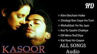Kasoor - Film All Songs Audio