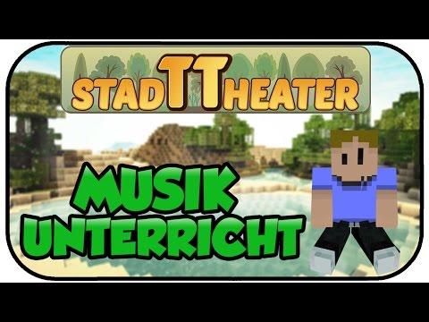 MUSIKUNTERRICHT - Minecraft StadTTheater #27 - Lets Play MINECRAFT DEUTSCH