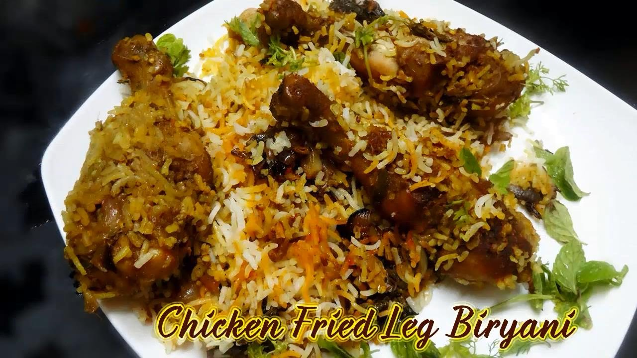 How to prepare fried chicken legs dum biryani at home for Chicken biryani at home