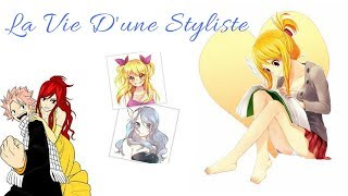Fanfiction Fairy Tail : La Vie D'une Styliste ep 1