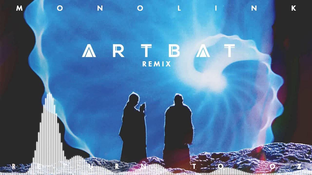 Download Monolink - Return To Oz (ARTBAT Remix)
