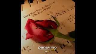 The Best Of Me / Deep Keys feat Andrea Love (Original Mix )