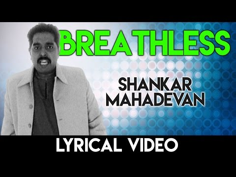 Breathless song with lyrics | ब्रेथलेस गाने के बोल | Shankar Mahadevan | HD Lyrical
