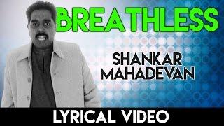 Breathless Lyrical | ब्रेथलेस गाने के बोल | Shankar Mahadevan | HD Lyrical