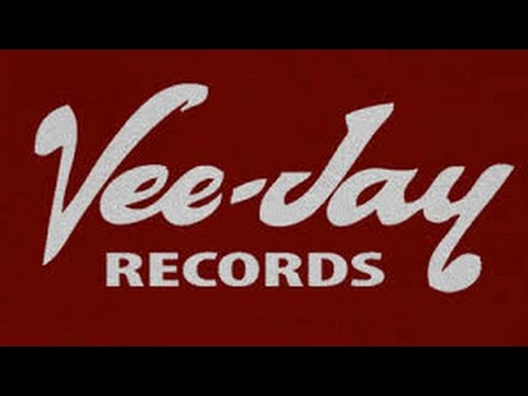 The VeeJay Records Story