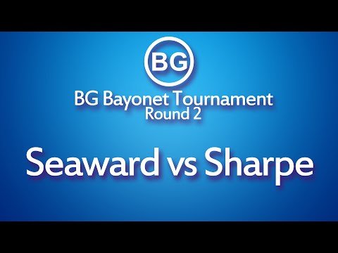 BG Bayonet Tournament: Seaward Vs Sharpe [20/02/2016]