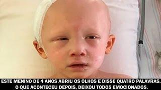 Este menino de 4 anos abriu os olhos e disse quatro palavras. O que aconteceu depois, deixou...