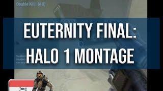 EUternity FINAL: Halo CE Montage