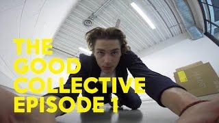 The Good Collective - Episode 1