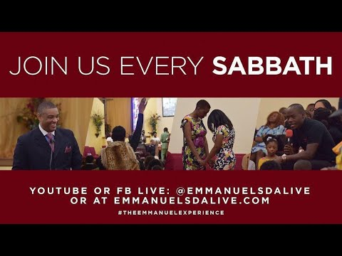 Emmanuel SDA Church - Sabbath Divine Worship - 11/15/19