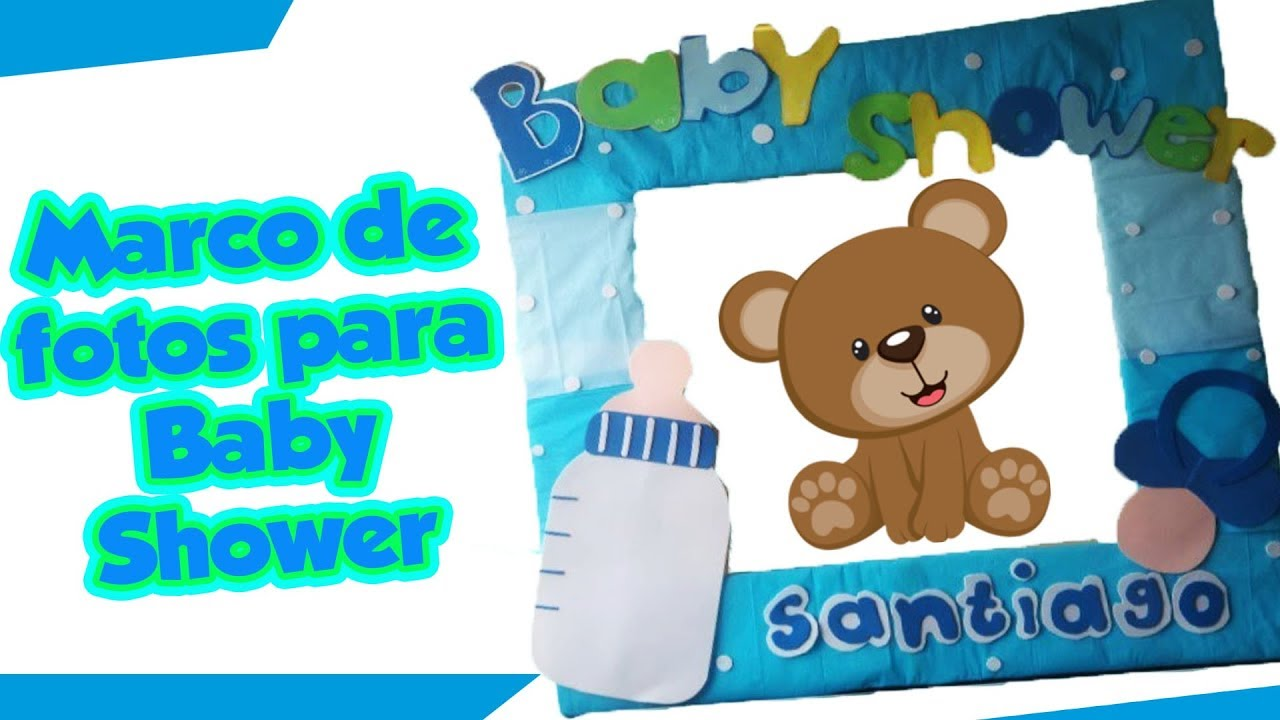 Marco de fotos para baby shower diy manualidades youtube - Marcos para fotos manualidades ...