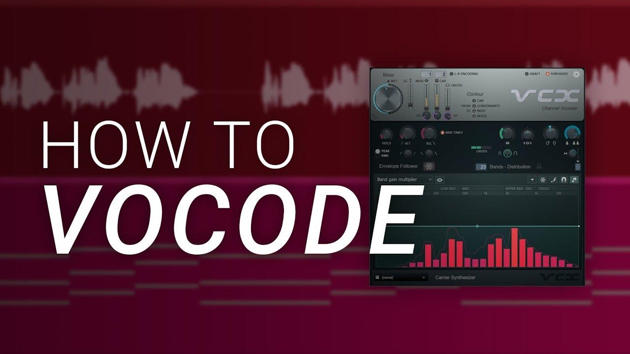 How To Vocode in FL Studio - Vocodex Tutorial