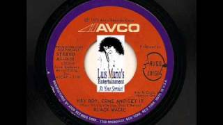 "Legend of Vinyl DJ Luis Mario ""Flaco"" - Black Magic - Hey Boy, Come And Get It."