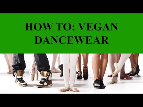How To: Vegan Dancewear