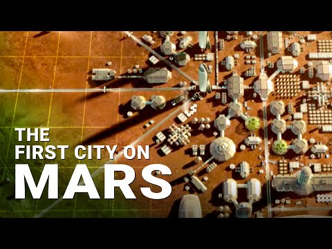 The First City On Mars