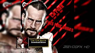 "WWE: CM Punk 1st Theme Song - ""This Fire Burns"" + Download Link"