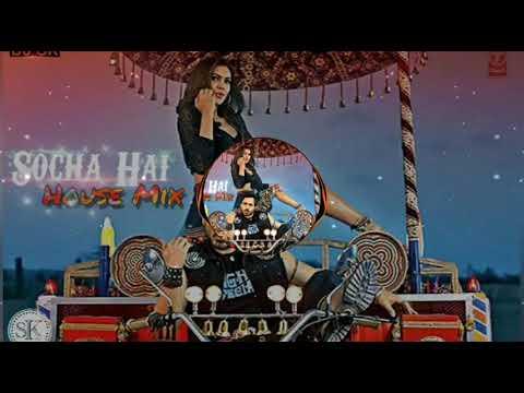 Socha Hai ( House Mix) DJ SK 2017