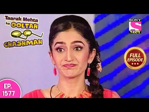Taarak Mehta Ka Ooltah Chashmah - Full Episode 1577 - 20th January, 2019 thumbnail