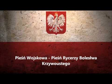 Pieśń Wojskowa - Pieśń Rycerzy Bolesłwa Krzywoustego