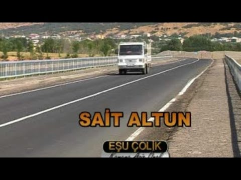 Sait Altun - Sait Altun Ahmo EŞO ÇOLİK - Orjinal Klip
