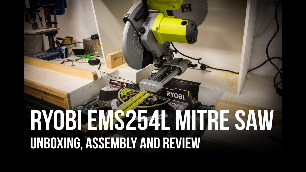 Ryobi EMS254L Mitre saw - Unboxing, assembly and review