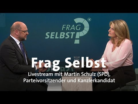 """Livestream: """"Frag Selbst"""" mit Martin Schulz (SPD)"""