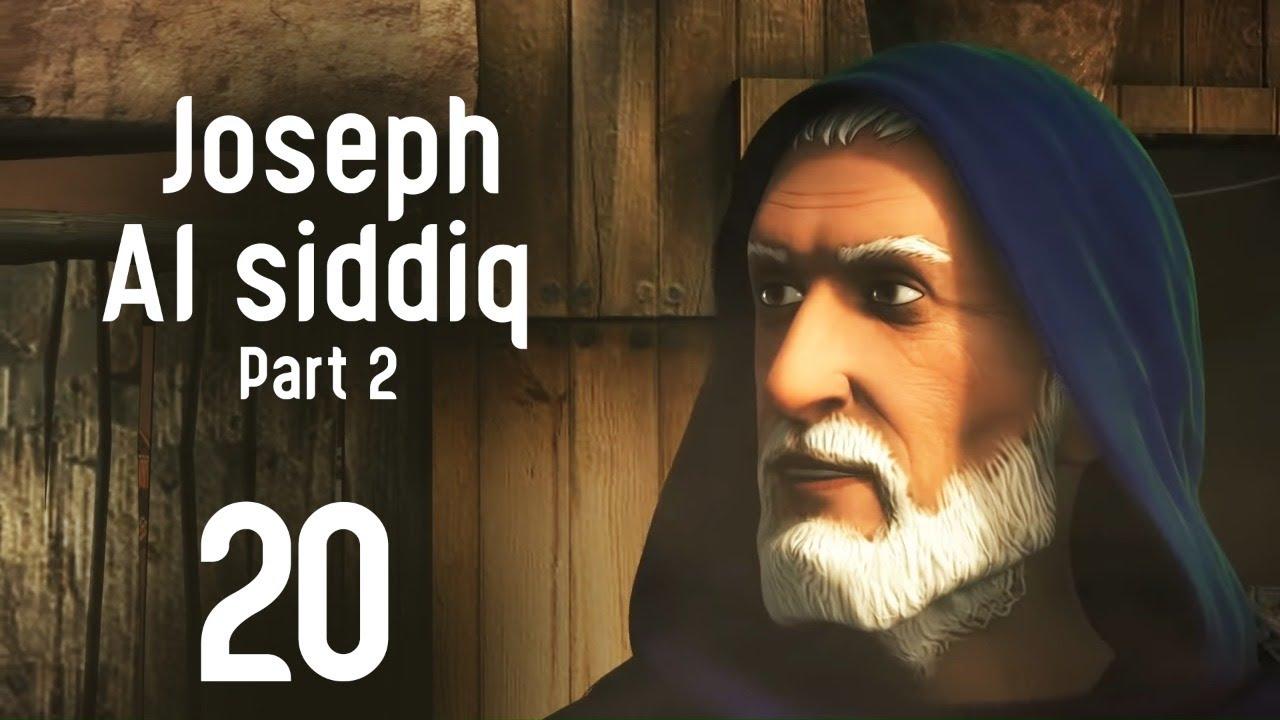 Joseph Al Siddiq Series Part 2 | Episode 20 | Ramadan 2020
