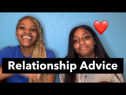 RELATIONSHIP ADVICE ,TOXIC RELATIONSHIPS , LONG DISTANCE & MORE