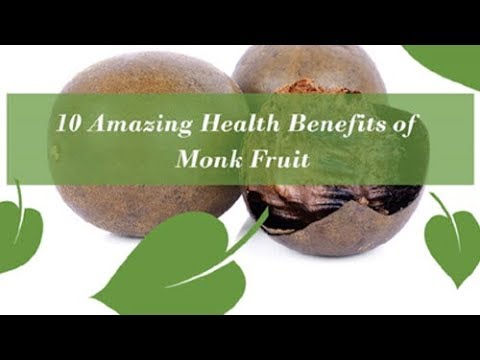10 Amazing Health Benefits of Monk Fruit