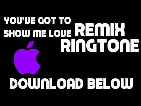 You've got to show me love - Ringtone Remix