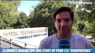 """La minute innovation : une start-up pour les """"Goodpayeurs"""""""