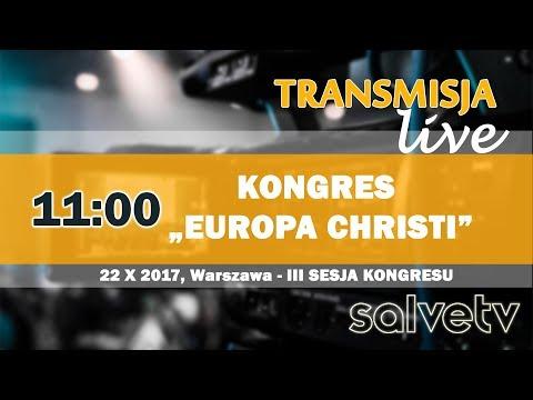 11:00 - Kongres Europa Christi - III SESJA - Warszawa