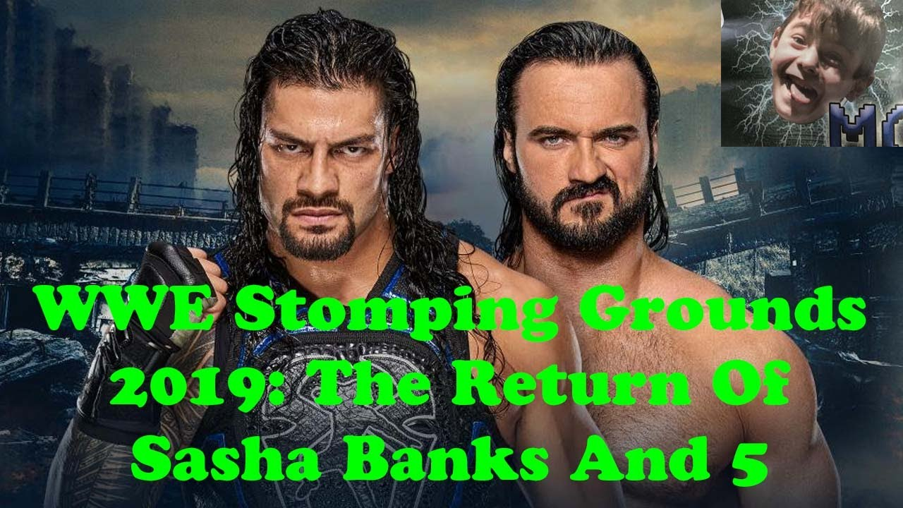 WWE Stomping Grounds 2019: The Return Of Sasha Banks And 5 Potentially Huge Surprises