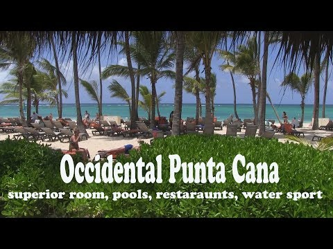 Occidental Punta Cana Dominican Republic july 2017
