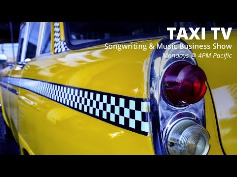 Film/TV Music Publisher Gives Feedback on TAXI TV Monday @ 4pm PST!