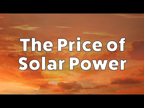 The Price of Solar Power – A Bright Future Amid Falling Pric