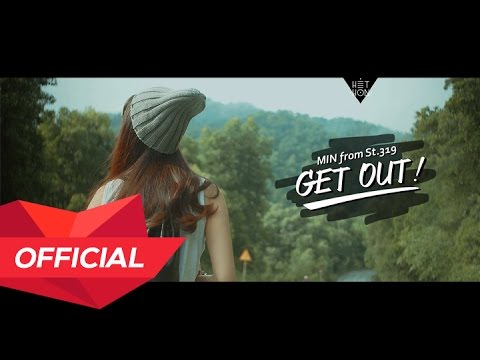 MIN from ST.319 - GET OUT! M/V